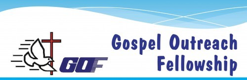 GOSPEL OUTREACH FELLOWSHIP